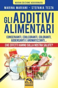 Gli Additivi Alimentari - Ebook