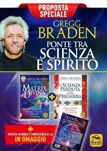 Gregg Braden: ponte tra scienza e spirito - Proposta Speciale - Libro