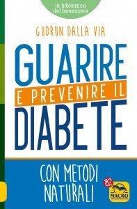 Guarire e Prevenire il Diabete - Ebook
