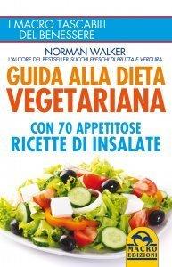 Guida alla Dieta Vegetariana - Libro