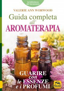 Guida Completa all'Aromaterapia - Libro