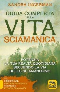 Guida Completa alla Vita Sciamanica NPE USATO - Libro