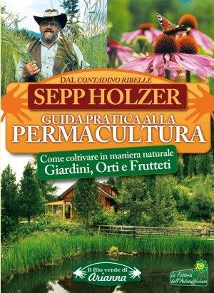Guida Pratica alla Permacultura - Libro