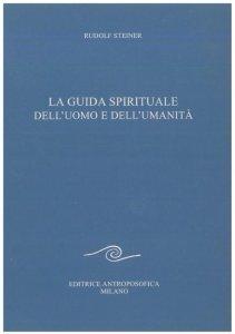 Guida Spirituale dell'Uomo e dell'Umanità - Libro