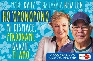 Ho'Oponopono: video esclusivo - On Demand