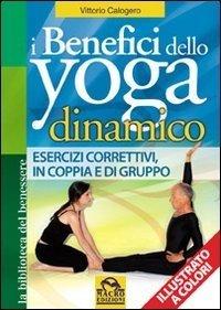 I Benefici dello Yoga Dinamico - Libro