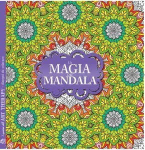 Magia dei Mandala - I Quaderni dell'Art Therapy - Libro