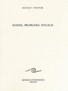 Igiene, Problema Sociale - Libro