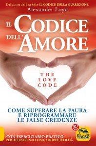 Il Codice dell'Amore - The Love Code - Ebook