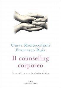 Il Counseling Corporeo - Libro