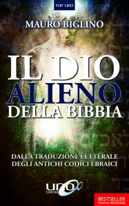 Il Dio Alieno della Bibbia - Libro