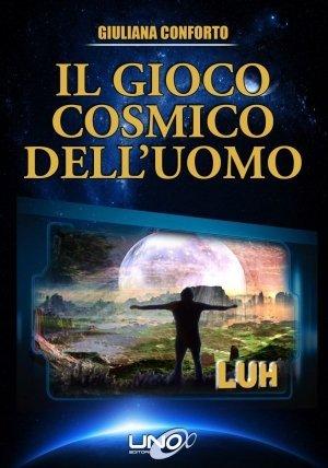 Il Gioco Cosmico dell'uomo - Libro