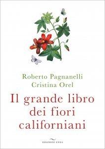 Il Grande Libro dei Fiori Californiani - Libro