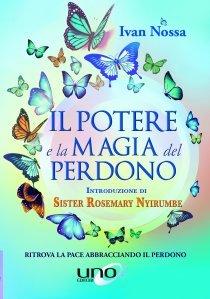 Il Potere e la Magia del Perdono - Libro