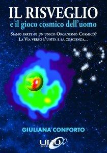 Il Risveglio e il Gioco Cosmico dell'Uomo - Libro