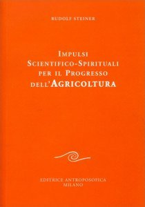 Impulsi Scientifico-Spirituali per il Progresso dell'Agricoltura - Libro