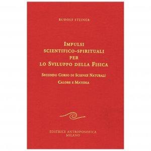 Impulsi Scientifico-Spirituali per lo Sviluppo della Fisica - 2° Corso di Scienze Naturali - Libro