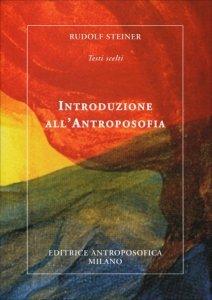 Introduzione all'Antroposofia - Libro