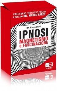 Ipnosi, Magnetismo e Fascinazione - Academy