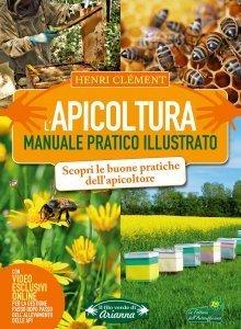 L' Apicoltura - Manuale Pratico Illustrato - Libro