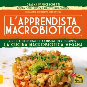 L' Apprendista Macrobiotico - Ebook