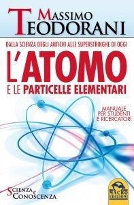 L'Atomo e le Particelle Elementari USATO - Libro
