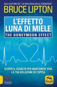 L'Effetto Luna di Miele USATO - Libro