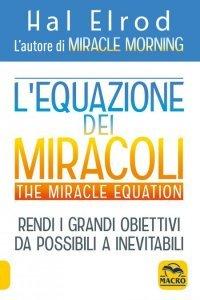 L'Equazione dei miracoli - The Miracle Equation USATO - Libro