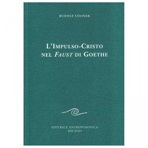 L'Impulso-Cristo nel Faust di Goethe - Libro