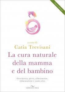 La Cura Naturale della Mamma e del Bambino - Libro
