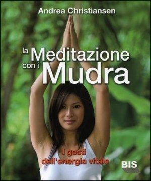 La Meditazione con i Mudra - Libro