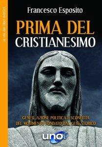 Prima del Cristianesimo - Libro