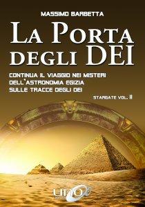 La Porta degli Dei - Stargate Vol.2 - Libro
