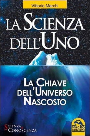 La Scienza dell'Uno - Libro