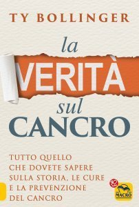 La Verità sul Cancro - Ebook
