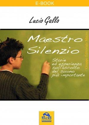 Maestro Silenzio - Ebook