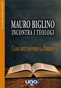 Mauro Biglino Incontra i Teologi - Libro