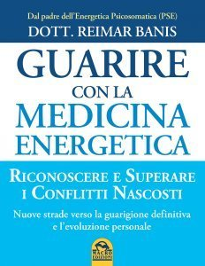 Guarire con la Medicina Energetica - Libro