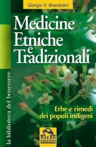 Medicine Etniche e Tradizionali - Ebook
