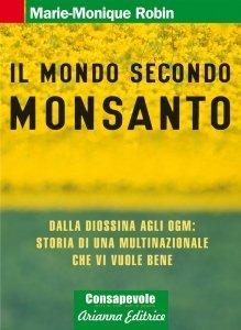 Il Mondo Secondo Monsanto - Libro
