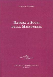 Natura e Scopi della Massoneria - Libro