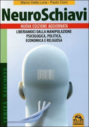 Neuroschiavi - Libro