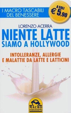 Niente Latte siamo a Hollywood - Libro