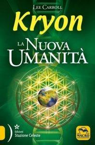 Nuova Umanità - Kryon USATO - Libro