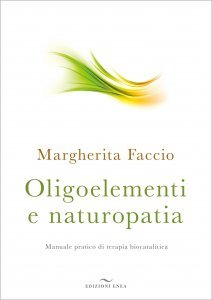 Oligoelementi e Naturopatia - Libro
