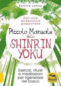 Piccolo Manuale dello Shinrin Yoku - Ebook