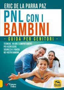 Pnl con i Bambini - Guida per Genitori - Libro