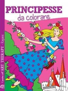 I Quaderni dell'Art Therapy RAGAZZI - Principesse da Colorare - Libro