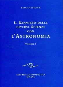 Rapporto delle diverse Scienze con l'Astronomia - Vol. I - Libro