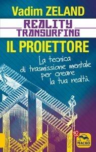 Reality Transfurfing - Il Proiettore USATO - Libro